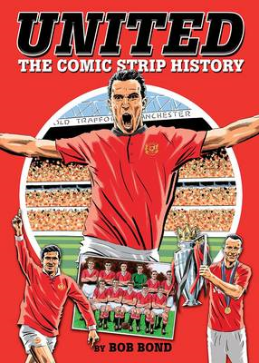 United!: The Comic Strip History (BOK)