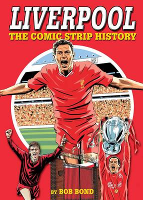 Liverpool!: The Comic Strip History (BOK)