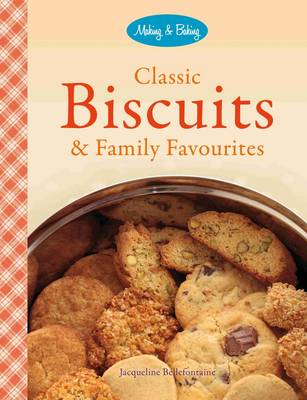 Classic Biscuits & Family Favourites (BOK)