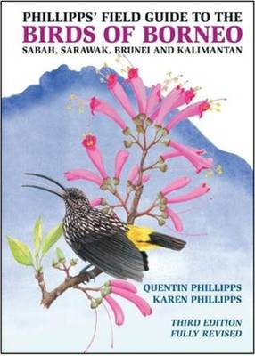 Phillipps' Field Guide to the Birds of Borneo (BOK)