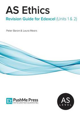 As Ethics Revision Guide for Edexcel (Units 1 & 2) (BOK)