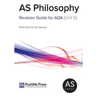 AS Philosophy Revision Guide for AQA (Unit D) (BOK)