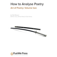 How to Analyse Poetry: Art of Poetry: v. 2 (BOK)