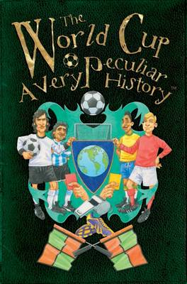 World Cup, a Very Peculiar History (BOK)