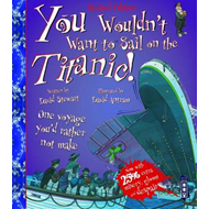 You Wouldn't Want To Sail On The Titanic! (BOK)
