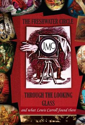 The Freshwater Circle Through the Looking Glass (BOK)