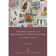 Postcolonial Criticism and Representations of African Dictat (BOK)