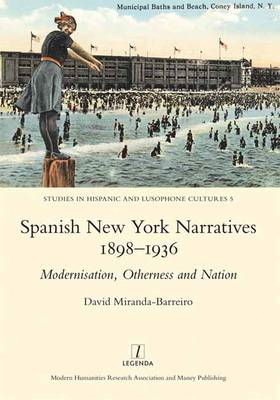 Spanish New York Narratives 1898-1936 (BOK)