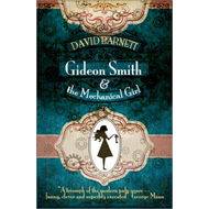 Gideon Smith and the Mechanical Girl (BOK)