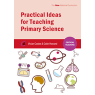 Practical Ideas for Teaching Primary Science (BOK)