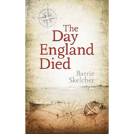 The Day England Died (BOK)
