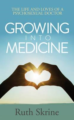Growing into Medicine (BOK)
