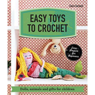 Easy Toys to Crochet (BOK)