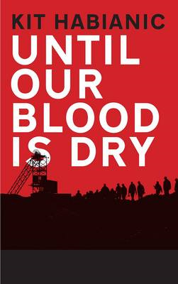 Until our Blood is Dry (BOK)