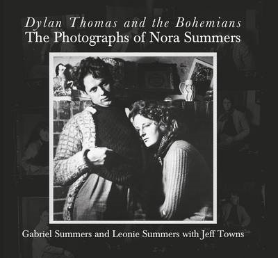 Dylan Thomas and the Bohemians (BOK)