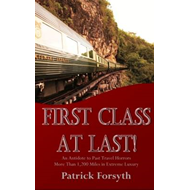First Class at Last! (BOK)