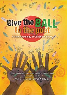 Give the Ball to the Poet (BOK)