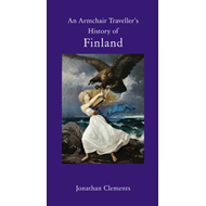 Armchair Traveller's History of Finland (BOK)