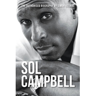 Sol Campbell: Sol Searching - Authorised Biography (BOK)
