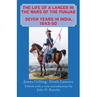 The Life of a Lancer in the Wars of the Punjaub, or, Seven Years in India, 1843-50 (BOK)