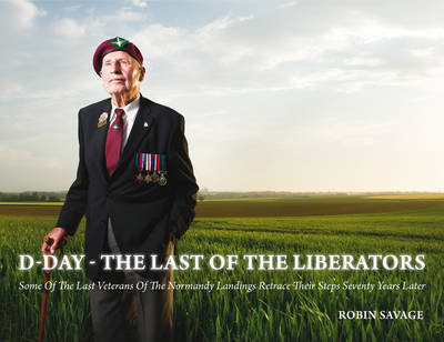 D-Day - the Last of the Liberators (BOK)
