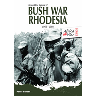 Bush War Rhodesia 1966-1980 (BOK)