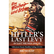 Hitler's Last Levy in East Prussia (BOK)