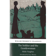 Welsh Women's Classics: The Soldier and the Gentlewoman (BOK)