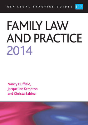 Family Law and Practice 2014: LPC Guide: 2014 (BOK)