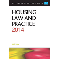 Housing Law and Practice 2014: LPC Guide: 2014 (BOK)