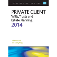 Private Client:: Wills, Trusts and Estate Planning 2014: 2014 (BOK)