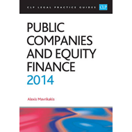 Public Companies and Equity Finance: LPC Guide: 2014 (BOK)