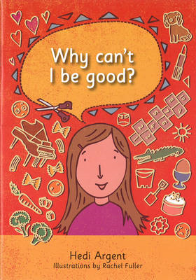 Why Can't I be Good? (BOK)