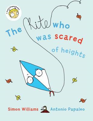 The Kite Who Was Scared of Heights (BOK)