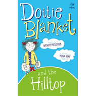 Dottie Blanket and the Hilltop (BOK)
