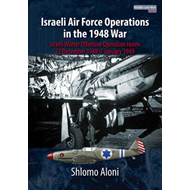Israeli Air Force Operations in the 1948 War (BOK)