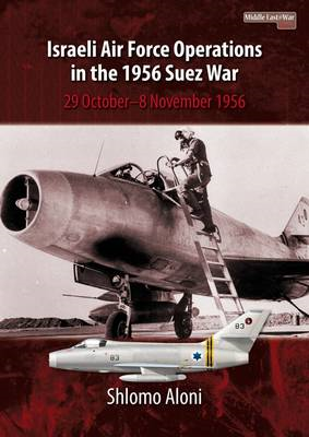 Israeli Air Force Operations in the 1956 Suez War (BOK)
