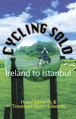 Cycling Solo: Ireland to Istanbul (BOK)