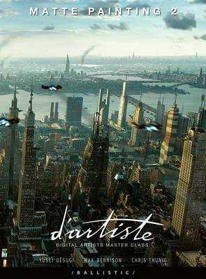 Matte Painting 2: Digital Artists Masterclass (BOK)