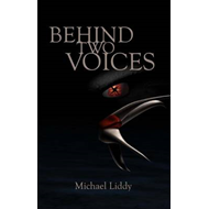 Behind Two Voices (BOK)