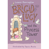 Brigid Lucy and the Princess Tower (BOK)