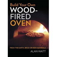 Build Your Own Wood-Fired Oven (BOK)