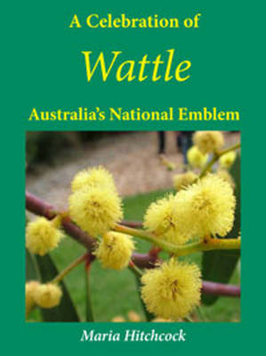 Celebration of Wattle (BOK)