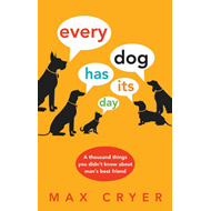 Every Dog Has Its Day (BOK)