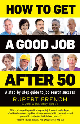 How to Get a Good Job After 50 (BOK)