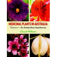 Medicinal Plants in Australia Volume 4 (BOK)