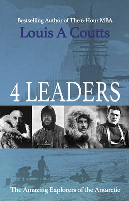 Four Leaders: The Adventures of Nansen, Scott, Shackleton and Amundsen (BOK)