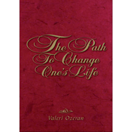 The Path to Change One's Life (BOK)