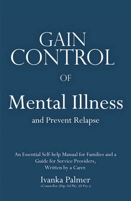 Gain Control of Mental Illness and Prevent Relapse (BOK)