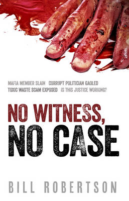 No Witness, No Case (BOK)